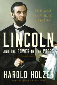 lincoln and the press