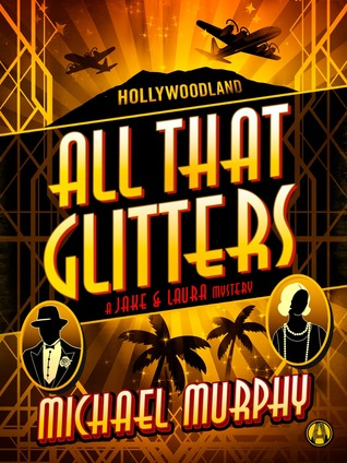 All That Glitters, by Michael Murphy*****